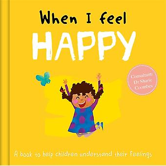 When I Feel Happy by Dr Sharie Coombes