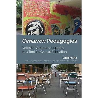 Cimarrn Pedagogies