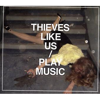 Thieves Like Us - Play Music [CD] USA import