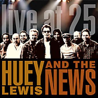 Huey Lewis & les nouvelles - Live at 25 importation USA [CD]