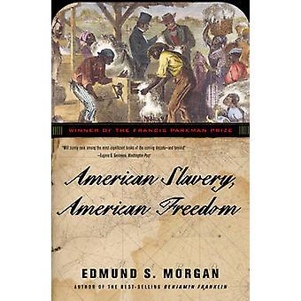 American Slavery - American Freedom - The Ordeal of Colonial Virginia