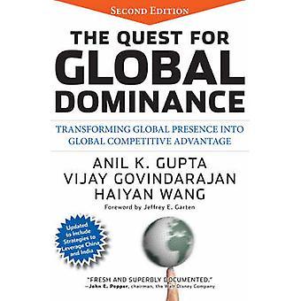 Die Suche nach globalen Dominanz - globalen Präsenz in Glo verwandeln