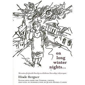 An langen Winterabenden - Memoiren einer jüdischen Familie in einem galizischen Städten