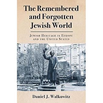 El recordado y olvidado mundo judío - patrimonio judío en Europa