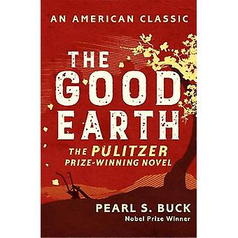 The Good Earth (Re-issue) by Pearl S. Buck - 9781471151873 Book