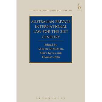 Australian Private International Law for the 21st Century - Facing Out
