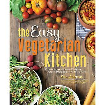 Enkla vegetariska köket - 50 klassiska recept med säsongens Variati