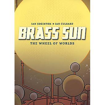 Mässing Sun av Ian Edginton - I. N. J Culbard - 9781781082690 bok