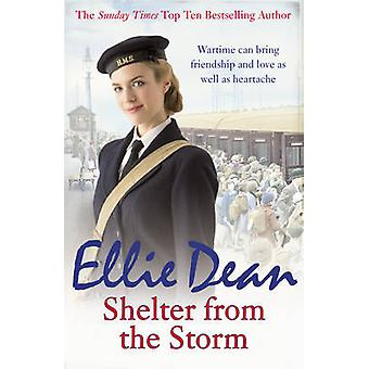 Shelter from the Storm by Ellie Dean - 9781784750930 Book