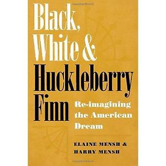 Negro - blanco - Huckleberry Finn - re-imaginar el sueño americano