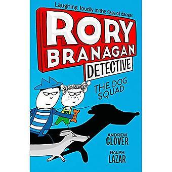 Pies Squad (Rory Branagan (detektyw), księga 2) (Rory Branagan (detektyw))