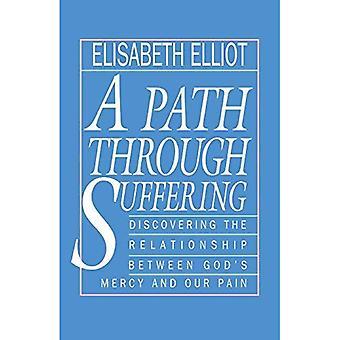Een pad door lijden