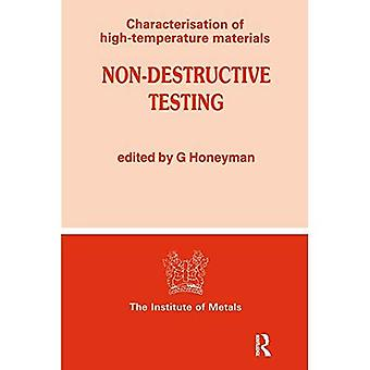 Non-Destructive Testing (Characterisation of high temperature materials)