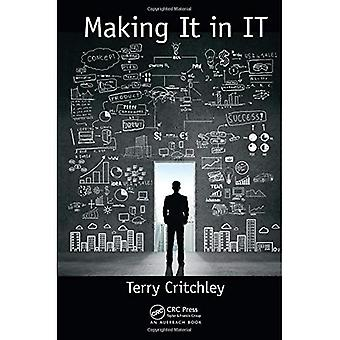Making It in IT (Your Passport to a successful IT career)
