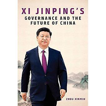 XI Jinping de Governance en de toekomst van China