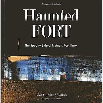 Haunted Fort