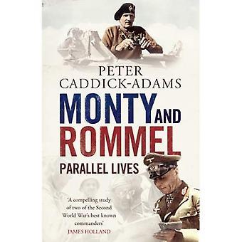 Monty und Rommel: parallele Leben
