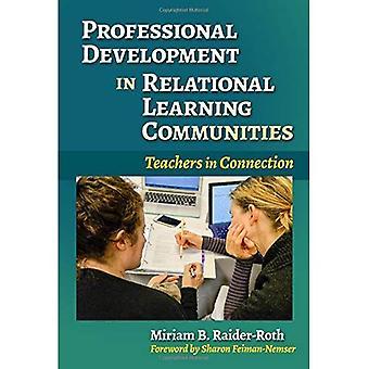 Fortbildung in relationalen Lerngemeinschaften: Lehrer in Verbindung (Praktiker-Anfrage-Serie)