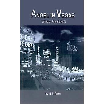 Angel in Vegas van Porter & R. L.