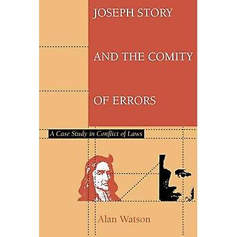 Joseph Story and the Comity of Errors by Watson & Alan