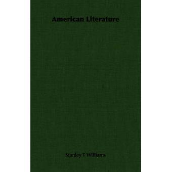 Amerikansk litteratur av Williams & Stanley T