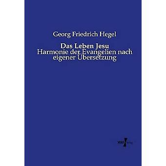 Das Leben Jesu av Hegel & Georg Friedrich