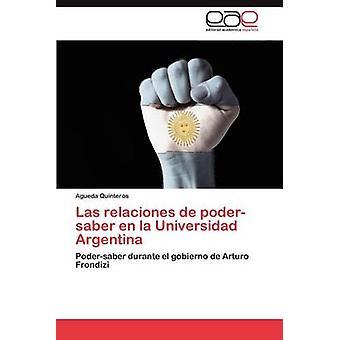 جامعة الدول العربية العلاقات دي بوديرسابير En La جامعة الأرجنتين من قبل أجويدا آند كوينتيروس