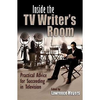 Inde i TV Writers værelse - praktiske råd for at opnå fremgang i Telev