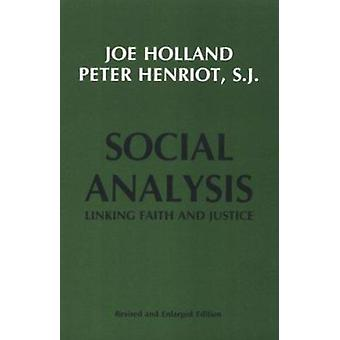 Social Analysis - Linking Faith and Justice by Joe Holland - 978088344