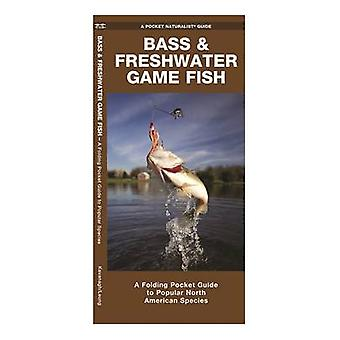 Bass & Freshwater Game Fish - A Folding Pocket Guide to Popular North