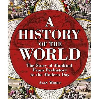 A History of the World by Alex Woolf - 9781784048297 Book