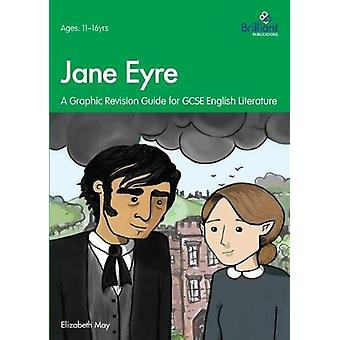Jane Eyre - Graphic Revision Guides for GCSE English Literature by Eli