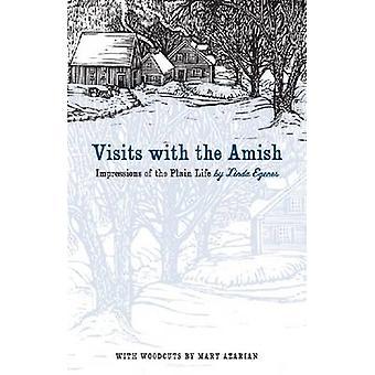 Visitas con los Amish - impresiones de la vida simple por Linda Egenes