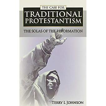 Het geval voor traditioneel protestantisme: SOLAS van de hervorming