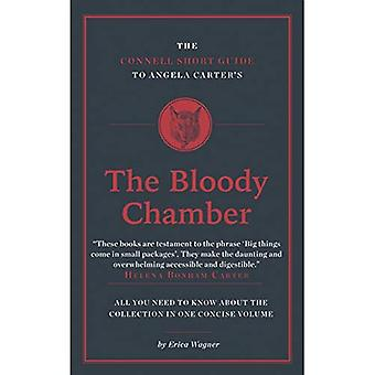 The Connell Short Guide to� Angela Carter's the Bloody� Chamber