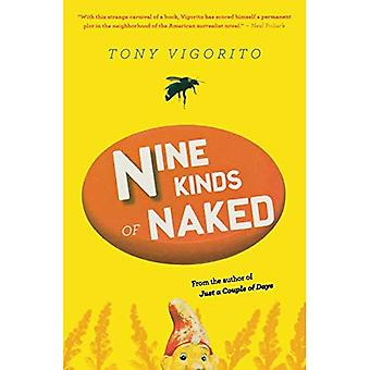 Nine Kinds of Naked