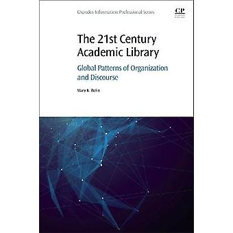 21st Century Academic Library by Mary Bolin