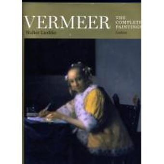 Vermeer de complete schilderijen van Walter Liedtke