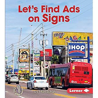 Let's Find Ads on Signs (First Step Nonfiction - Learn about Advertising)