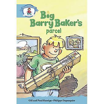 Literacy Edition Storyworlds Stage 9 Our WorldBig Barry Bakers Parcel par Gill HamlynPaul Hamlyn