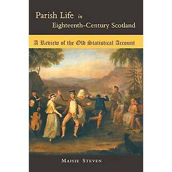 Parish Life in EighteenthCentury Scotland by Steven & Maisy