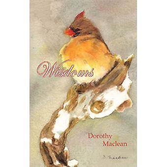 Wisdoms by Maclean & Dorothy