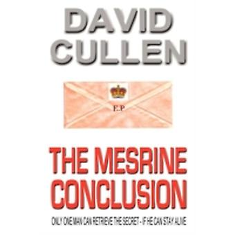 The Mesrine Conclusion  Revised and Updated International Edition by Cullen & David