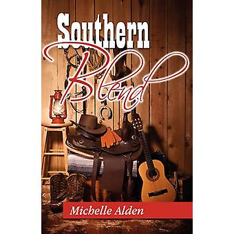 Southern Blend by Alden & Michelle