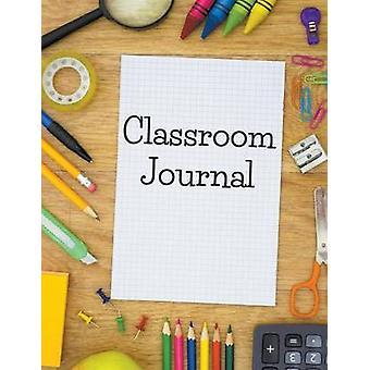 Classroom Journal by Publishing LLC & Speedy