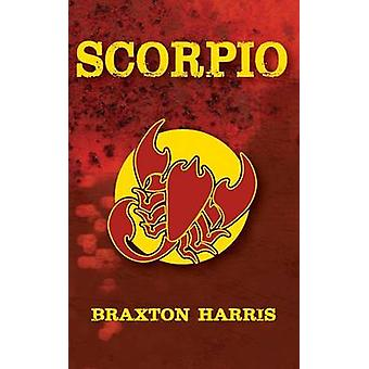 Scorpio by Harris & Braxton