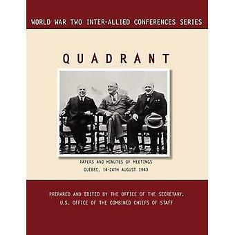 QUADRANT Quebec 1424 August 1943 World War II InterAllied Conferences series by InterAllied Conference