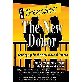 The New Donor Gearing Up for the New Wave of Donors by Guellich & Margaret