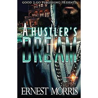 A Hustlers Dream by Morris & Ernest