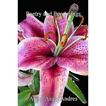 Poetry and Ponderings Vol. 2 by Andres & Alexa Asagi